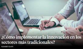 ¿Cómo implementar la innovación en los sectores más tradicionales?